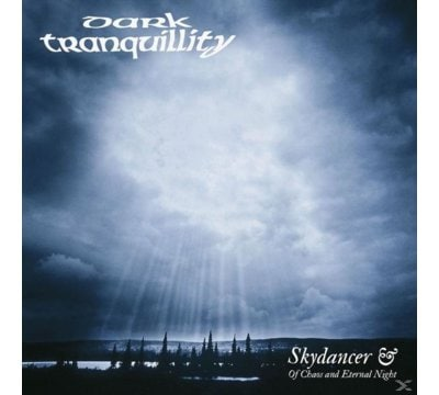 Skydancer & Of Chaos And Eternel Night (Re-Issue)