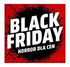 Black Friday 2019 – horror dla cen w MediaMarkt!